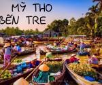 MIỀN TÂY 1 NGÀY - SÀI GÒN - MỸ THO - BẾN TRE