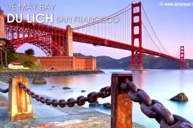 Vé máy bay đi Du lịch San Francisco giá rẻ tại TPHCM