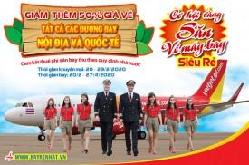 Giá vé Khuyến mãi Vietjet: Giảm thêm 50% tất cả các đường bay