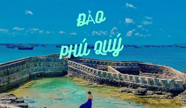 Tìm vé máy bay khám phá hòn Đảo Phú Qúy - Bình Thuận xinh đẹp có 1-0-2!!!