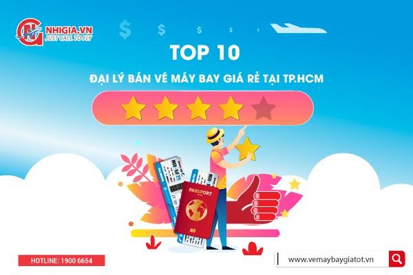 [TOP 10] Đại lý bán vé máy bay giá rẻ tại TP HCM
